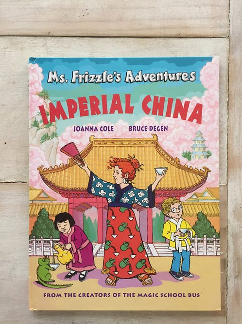 """Mrs. Frizzle's Adventures - """"Imperial China"""""""