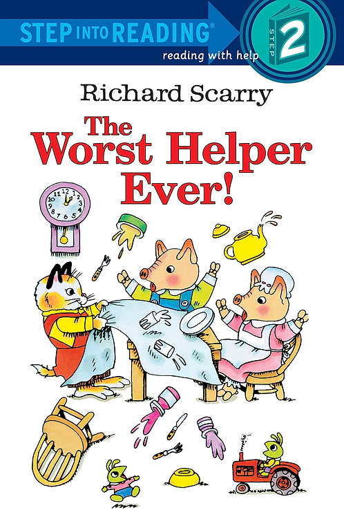 """Step into Reading (Step 2) Richard Scarry """"The Worst Helper Ever!"""""""