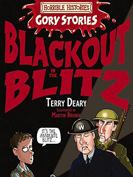 "Horrible Histories - Gory Stories ""Blackout in the Blitz"""