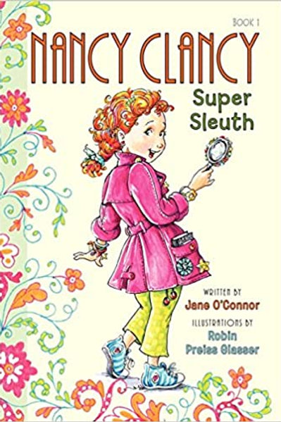 "Nancy Clancy ""Super Sleuth"""