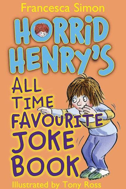 Horrid Henry's All Time Favourite Joke Book