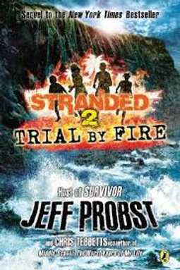 Stranded 2 Trial By Fire