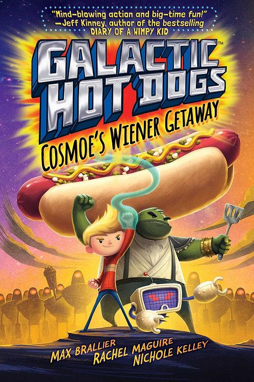 """Galactic Hot Dogs - """"Cosmoe's Wiener Getaway"""""""