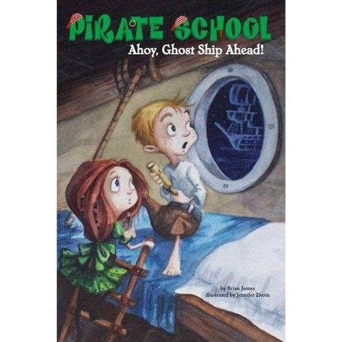 "Pirate School - ""Ahoy, Ghost Ship Ahead!"""