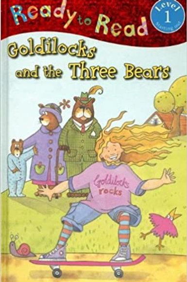 Ready to Read - Goldilocks and the Three Bears