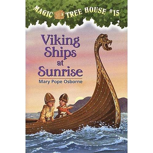 "Magic Tree House #15 - ""Viking Ships at Sunrise"""