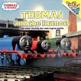 Thomas & Friends -Thomas and the Rumors and other Thomas the Tank Engine Stories