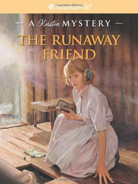 American Girl (A Kirsten Mystery) - The Runaway Friend