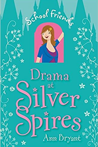 School Friends - Drama at Silver Spires