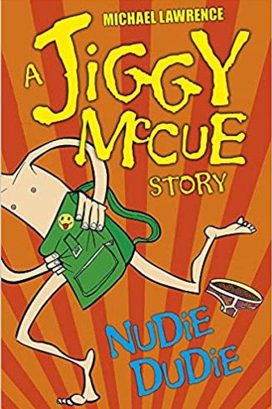 A Jiggy McCue Story - Nudie Dudie