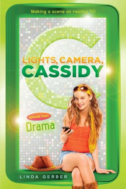 """Lights, Camera, Cassidy - Episode Four """"Drama"""""""