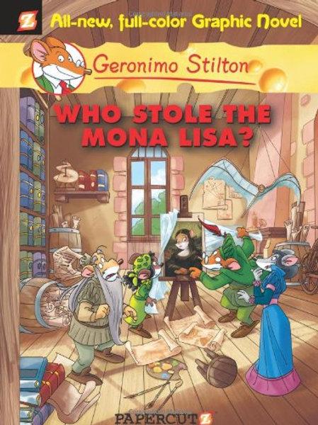 "Geronimo Stilton ""Who Stole the Mona Lisa?"""