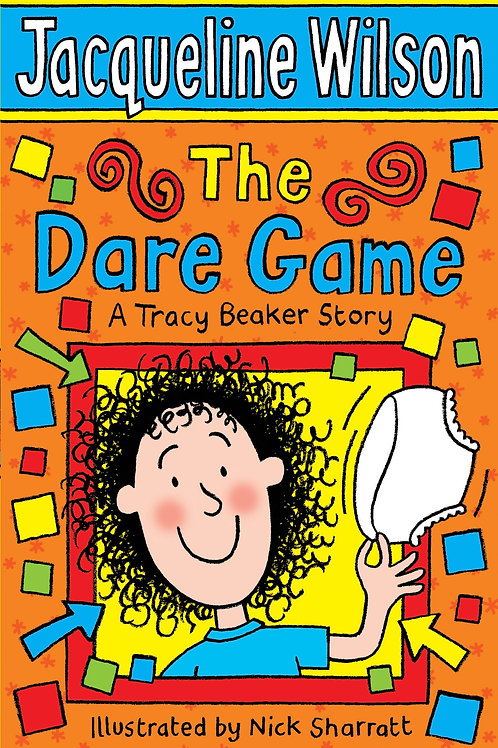 The Dare Game - A Tracey Beaker Story