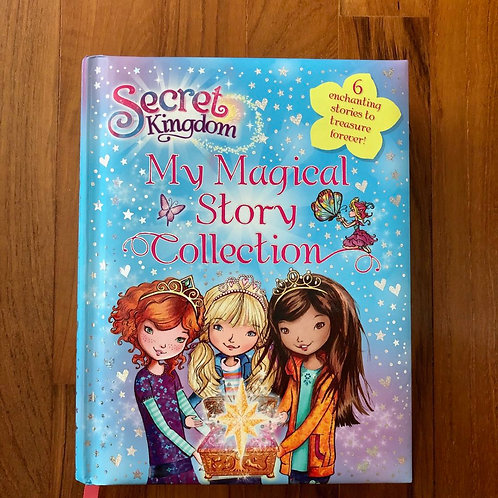 Secret Kingdom - My Magical Story Collection