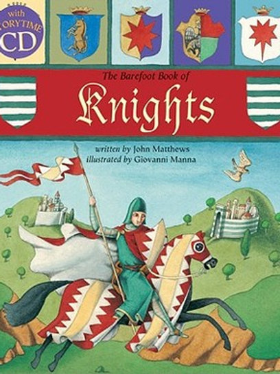 The Barefoot Book of Knights (With Storytime CD)