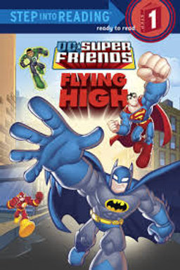 """Step into Reading (Step 1) - DC Super Friends """"Flying High"""""""