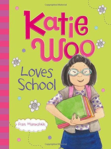 Katie Woo - Loves School