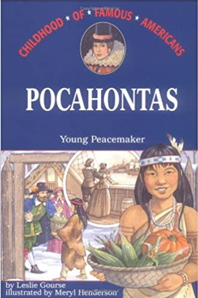 Childhood of Famous Americans - Pocahontas