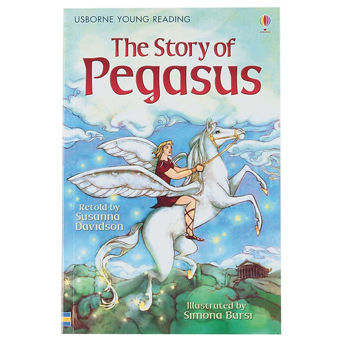 Usborne Young Reading - The Story of Pegasus
