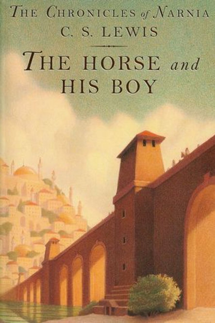 The Chronicles of Narnia - The Horse and his Boy