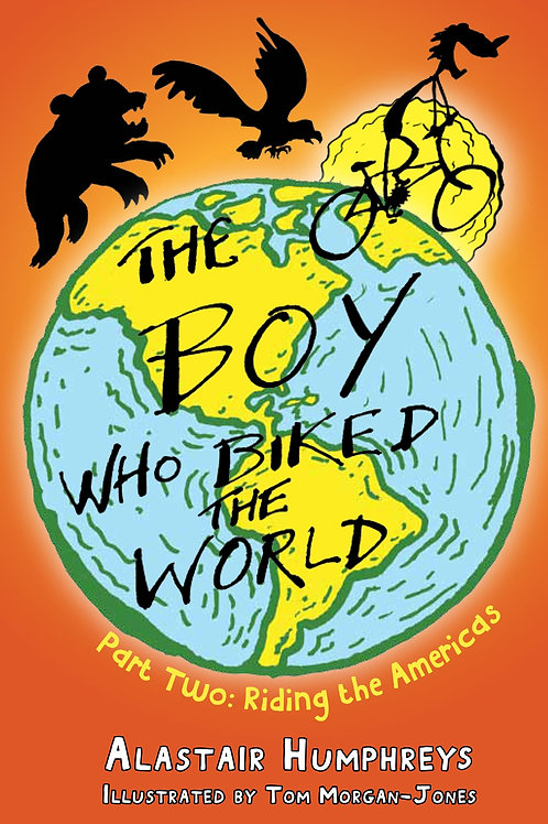 The Boy Who Biked the World - Part Two: Riding the Americas