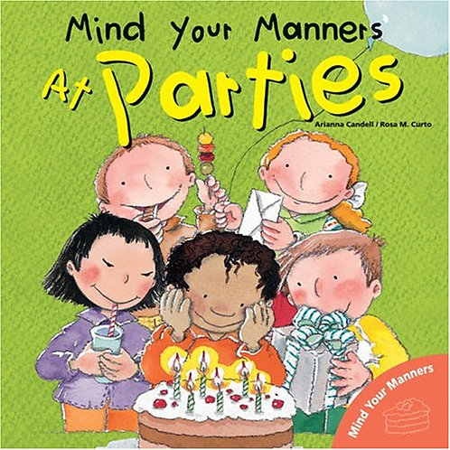 Mind Your Manners at Parties
