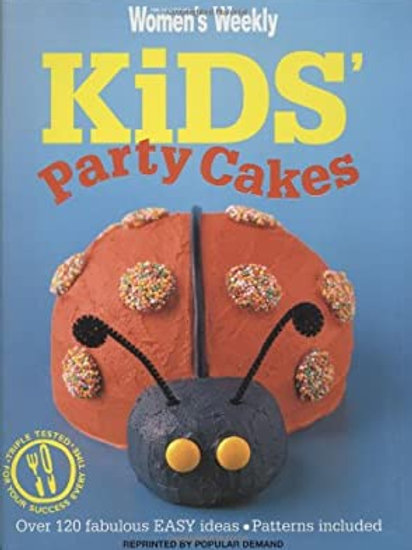 The Austrailan Women's Weekly - Kid's Party Cakes