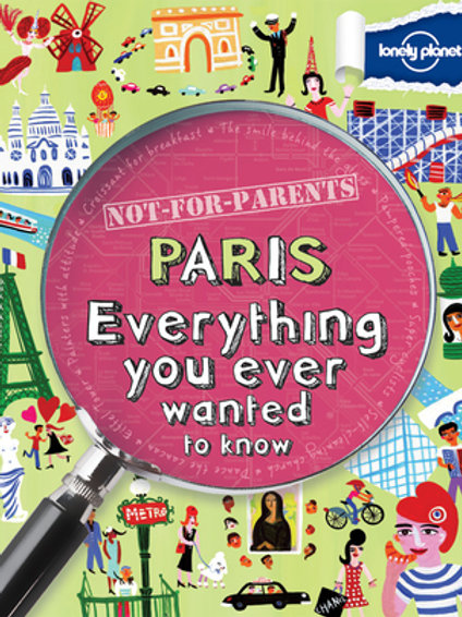 """Not-for-Parents """"Paris Everything You ever Wanted to know"""""""