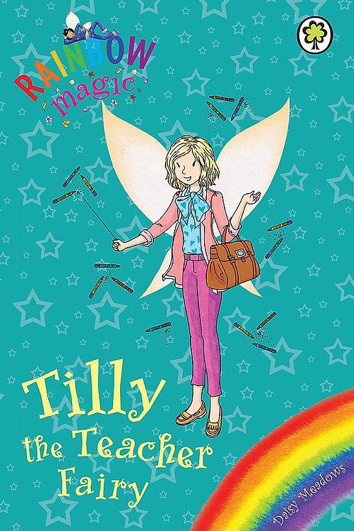 """Rainbow Magic """"Tilly the Teacher Fairy"""""""