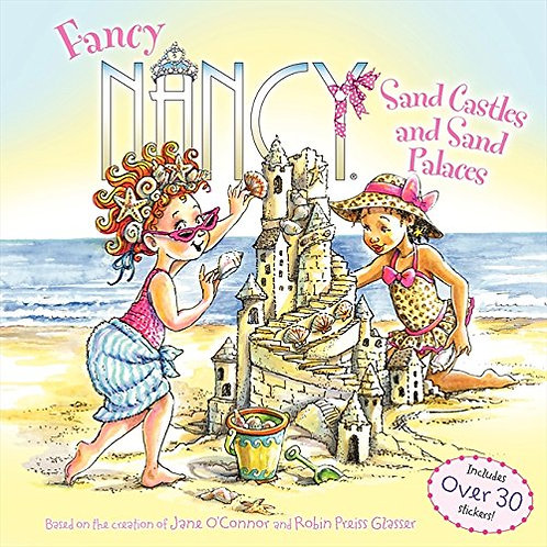 Fancy Nancy - Sand Castles and San Palaces