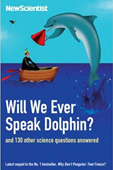 """New Scientist  - """"Will We Ever Speak Dolphin?"""""""