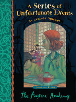 """A Series of Unfortunate Events """"The Austere Academy"""""""