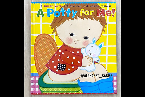 A Potty For Me! (Lift-the-Flap!)