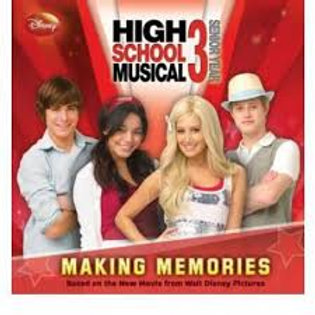 "High School Musical 3 ""Making Memories"""