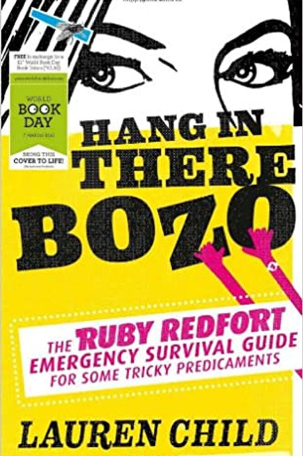 Hang in There Bozo - The Ruby Redfort Emergency Survival Guide