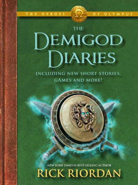 "The Heroes of Olympus ""The Demigod Diaries"""