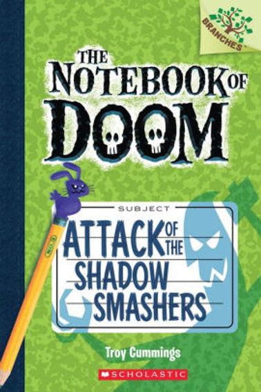 "The Notebook of Doom ""Attack of the Shadow Smashers"""