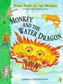 Folk Tales of the World (A Folk Tale From China) - Monkey and the Water Dragon