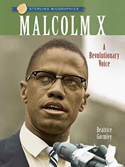 "Malcolm X ""A Revolutionary Voice"""
