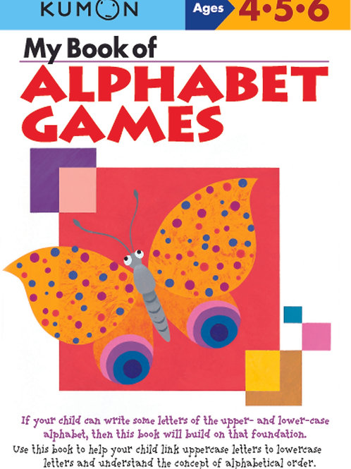 Kumon - My Book of Alphabet Games (Ages 4-6)
