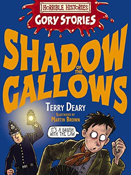"""Horrible Histories - Gory Stories """"Shadow of the Gallows"""""""