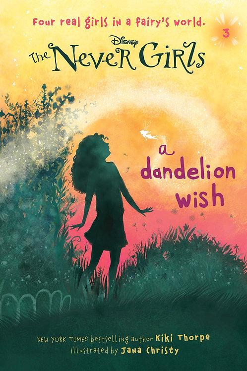 "Disney The Never Girls ""A Dandelion Wish"""