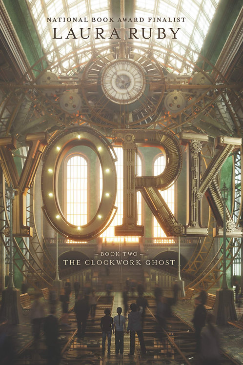 York : Book Two The Clockwork Ghost