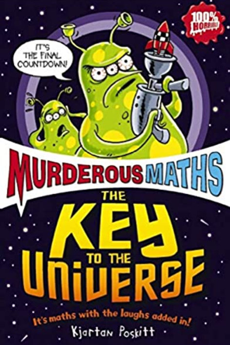 Murderous Maths : The Key to the Universe