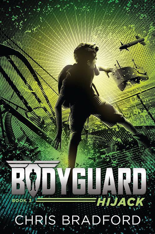 Bodyguard (Book 3) - Hijack