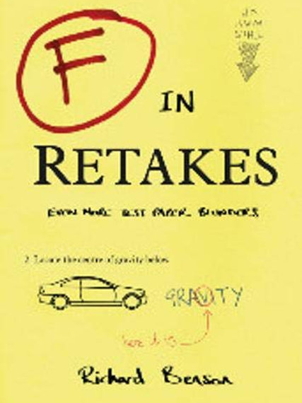 F in Retakes (Even more Test Paper Blunders)
