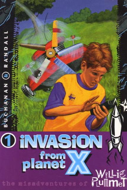 Invasion from Planet X - Misadventures of Willie Plummet