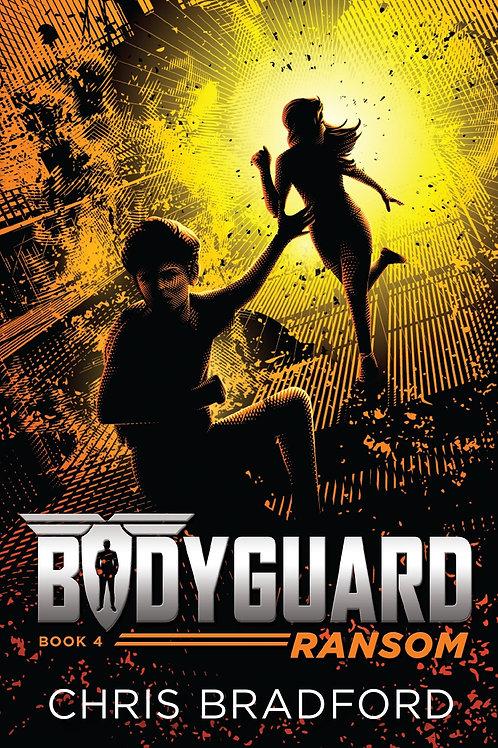 Bodyguard (Book 4) - Ransom