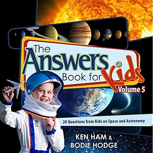 The Answers Book for Kids (Volume 5)