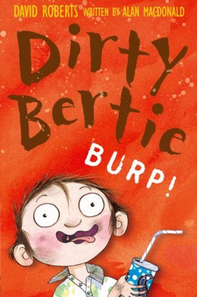 Dirty Bertie Burp!